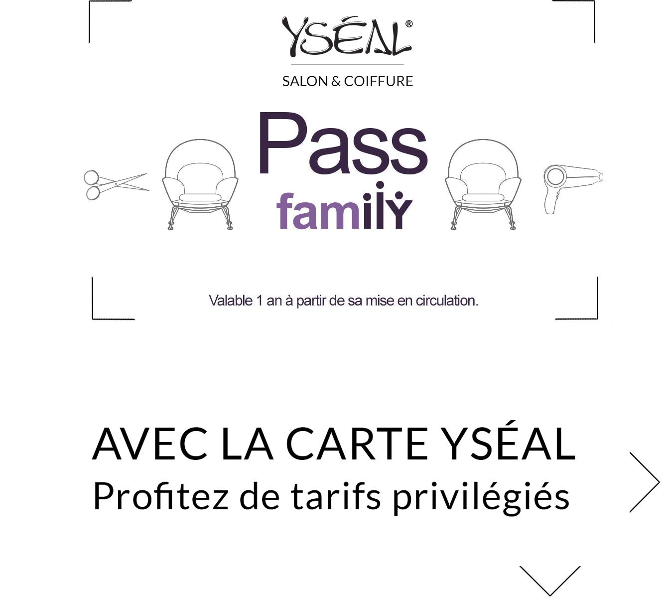 PASS YSEAL COIFFURE (8€)